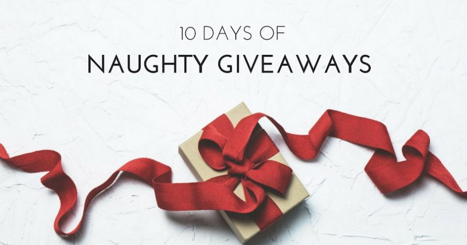 10 Days of Naughty Giveaways
